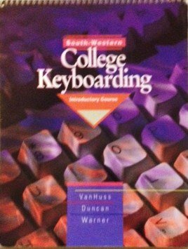 South Western College Keyboarding: Introductory Course: Charles H. Duncan,