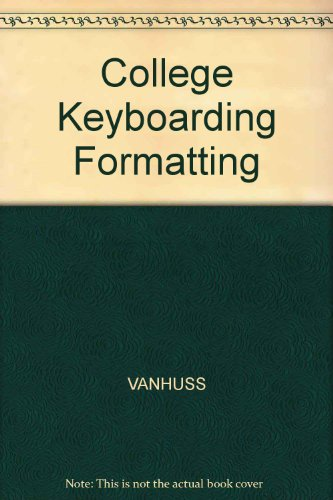 9780538708678: South-Western College Keyboarding: Formatting Course With Wordperfect 5.1