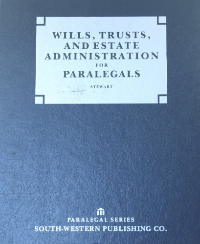 9780538709354: Wills, Trusts, and Estate Administration for Paralegals