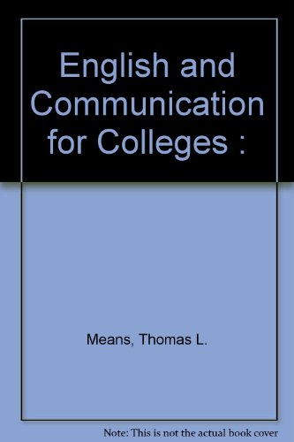 English and Communication for Colleges : Thomas L. Means