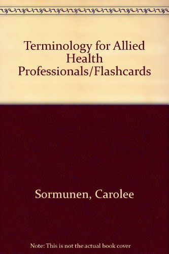 9780538712552: Terminology for Allied Health Professionals :