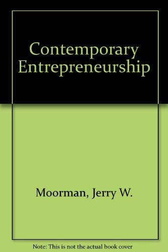 Contemporary Entrepreneurship : Textbook: Jerry W. Moorman;