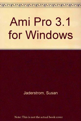 9780538712781: Lotus Ami Pro 3.1 for Windows: Quick Course