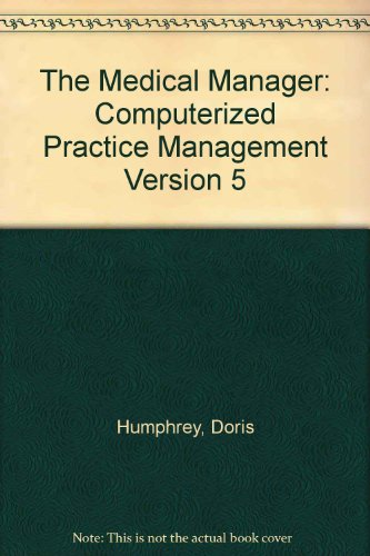 9780538713115: The Medical Manager, Student Edition, Computerized Practice Management