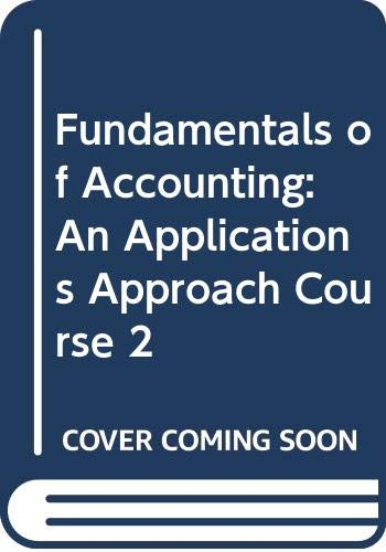 9780538718745: Fundamentals of Accounting, Course 2: Student Textbook