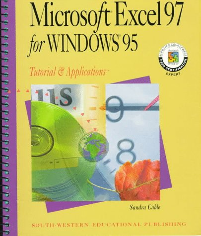 Microsoft Excel 97 for Windows 95: Tutorial: Cable, Sandra