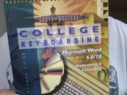 9780538719988: College Keyboarding Microsoft Word 6.0/7.0 Word Processing: Lessons 1-60