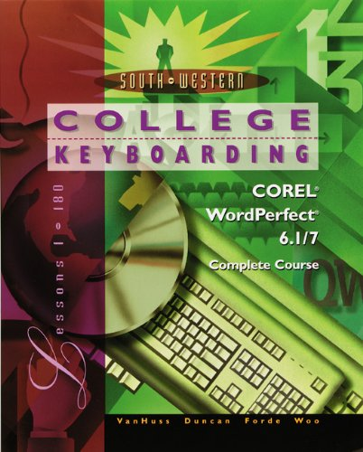 9780538720052: College Keyboarding Corel WordPerfect 6.1/7 Word Processing, Complete Course