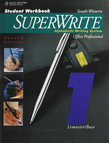 SuperWrite: Alphabetic Writing System, Office Professional, Volume One (0538721618) by Lemaster, A. James; Baer, John