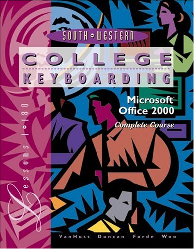 College Keyboarding, Office 2000 Complete Course, Text: Susie VanHuss, Connie