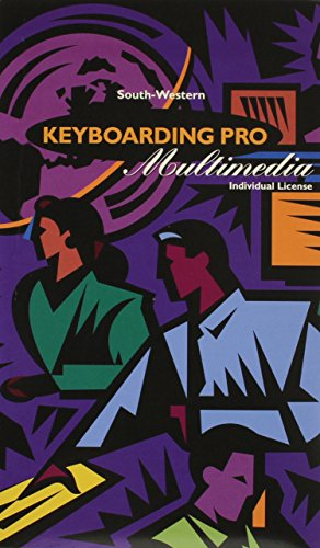 Keyboarding Pro Multimedia, Windows Individual User CD-Rom: Cengage Learning South-Western