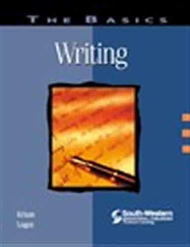 """The Basics: Writing: Krizan, A.C. """"Buddy"""";"""