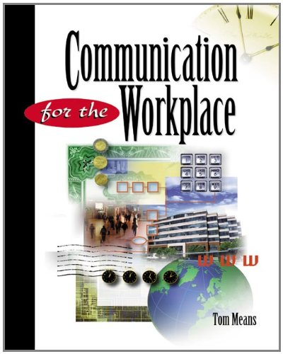 Communication for the Workplace: Means, Thomas L.