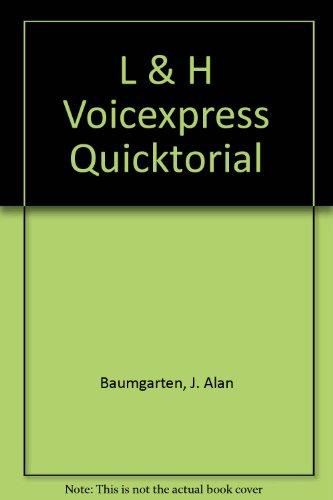 L & H Voice Xpress Quicktorial (0538723335) by Baumgarten; Karl Barksdale; Rutter