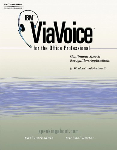 9780538723725: IBM ViaVoice for the Office Professional: Speech Recognition Series