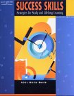 9780538723770: Success Skills: Strategies for Study and Lifelong Learning