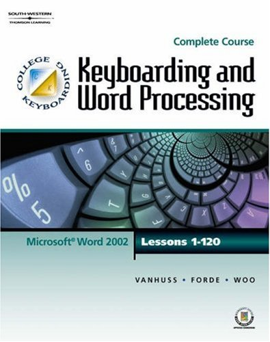 Keyboarding & Word Processing, Complete Course, Lessons: Susie VanHuss, Connie