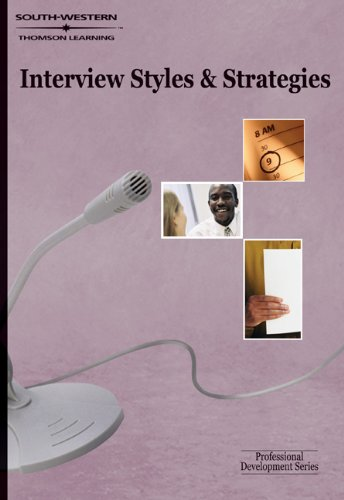9780538725934: Interview Styles and Strategies: Professional Development Series
