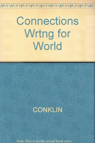 9780538727525: Connections Writing for Your World