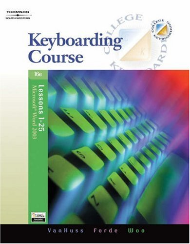 9780538728249: Keyboarding Course, Lessons 1-25