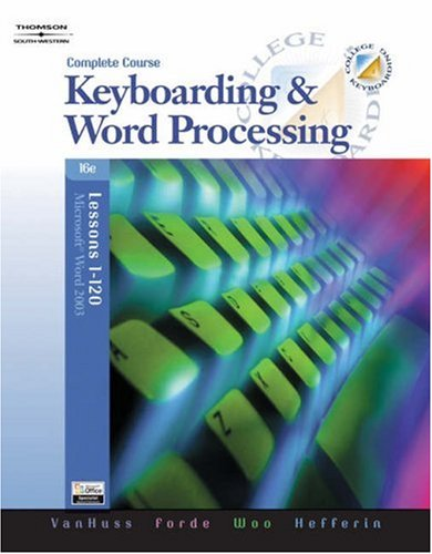 College Keyboarding (Complete, Lessons 1-120 with Data: Susie H. VanHuss,