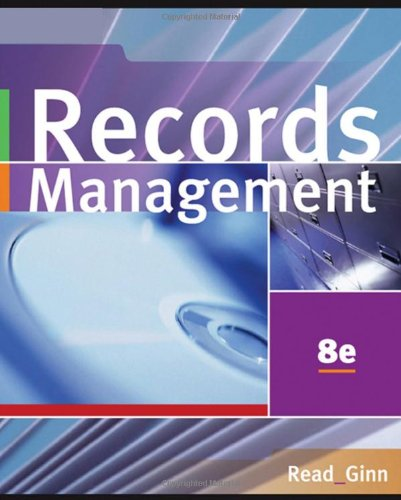 Records Management (with CD-ROM): Judy Read, Mary