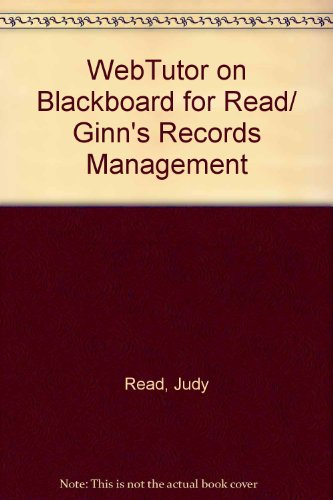 9780538729581: WebTutor on Blackboard for Read/ Ginn's Records Management