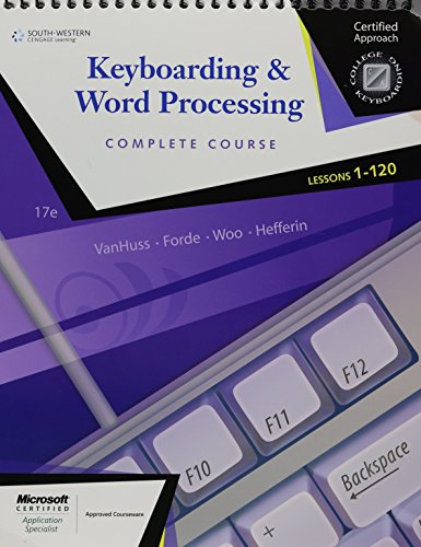 9780538730273: Keyboarding & Word Processing, Complete Course, Lessons 1-120 (College Keyboarding)