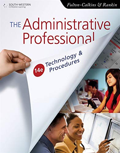 9780538731041: The Administrative Professional: Technology & Procedures (Advanced Office Systems & Procedures)