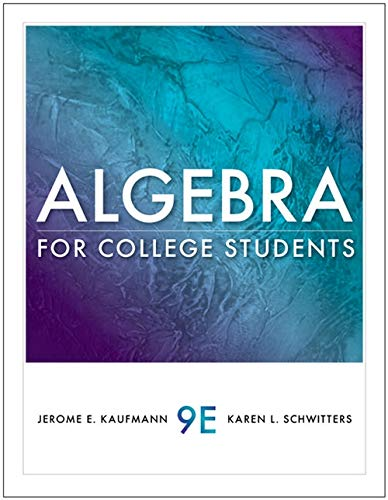 Algebra for College Students: Jerome E. Kaufmann,
