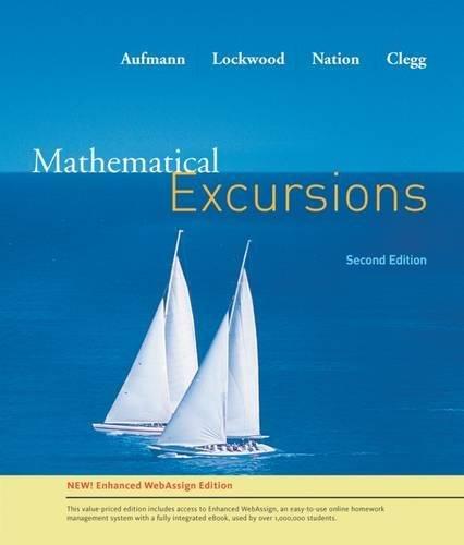 Mathematical Excursion: Enhanced Webassign Edition: Aufmann, Richard N./ Lockwood, Joanne/ Nation, ...