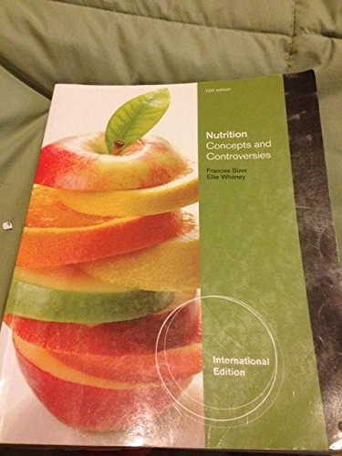 9780538736213: Nutrition Concepts And Controversies 12Ed (Ie) (Pb 2011)