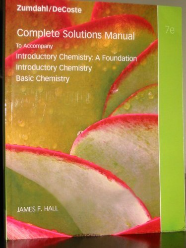 9780538736480: Complete Solutions Manual to Accompany Introductory Chemistry 7th Edition (Seventh Edition) - Solutions Manual for Introductory Chemistry: A Foundation Introductory Chemistry Basic Chemistry