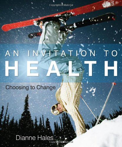 9780538736558: An Invitation to Health: Choosing to Change (Available Titles CengageNOW)
