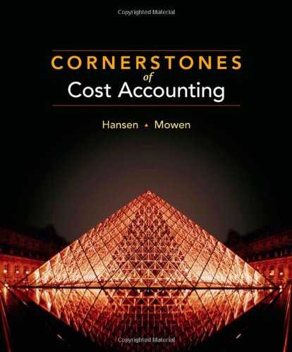 9780538736787: Cornerstones of Cost Accounting (Available Titles CengageNOW)