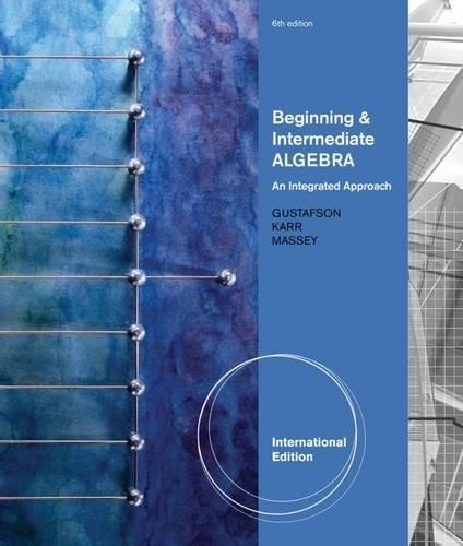 9780538737456: Beginning and Intermediate Algebra: An Integrated Approach, International Edition