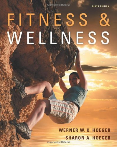 9780538737494: Fitness and Wellness (Available Titles CengageNOW)