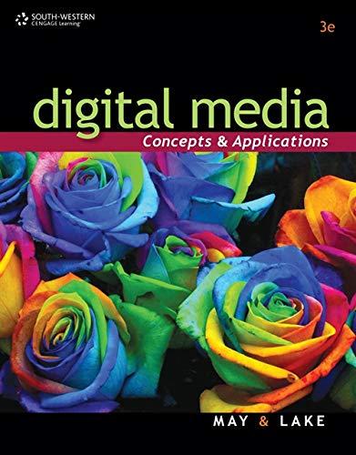 9780538741309: Digital Media: Concepts and Applications (Digital Video Production)
