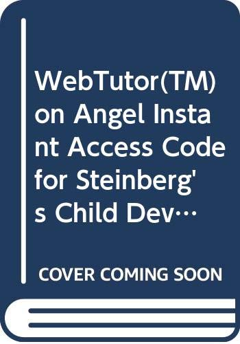 9780538741750: WebTutor™ on Angel Instant Access Code for Steinberg's Child Development