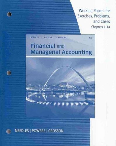 9780538742832: Working Papers, Chapters 1-14 for Needles/Powers/Crosson's Financial and Managerial Accounting