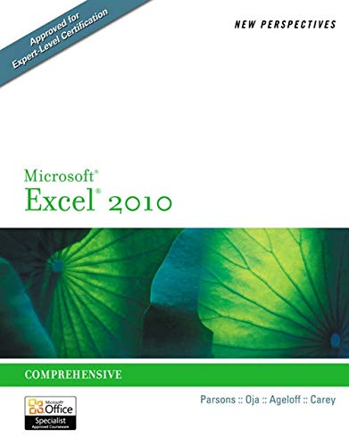 New Perspectives on Microsoft Excel 2010: Comprehensive: June Jamrich Parsons,