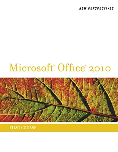 9780538746533: New Perspectives on Microsoft Office 2010, First Course (Microsoft Office 2010 Print Solutions)