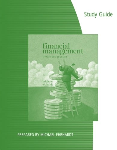 9780538746625: Study Guide for Brigham/Ehrhardt's Financial Management: Theory & Practice