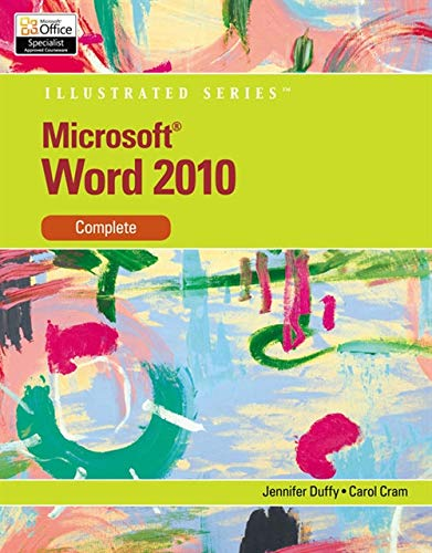 Microsoft Word 2010: Illustrated Complete (Illustrated Series: Individual Office Applications): ...