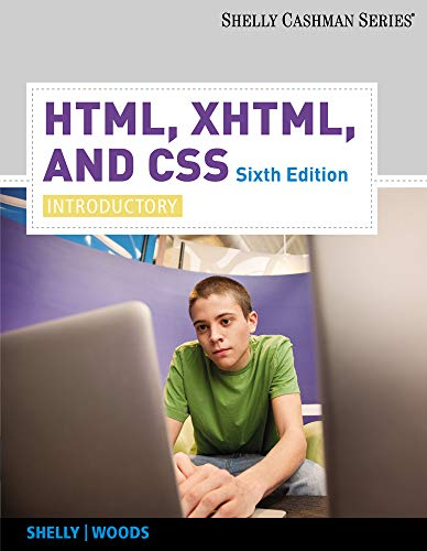 9780538747462: HTML, XHTML, and CSS: Introductory (Shelly Cashman)