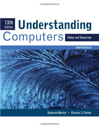 Understanding Computers 9780538748100 Understanding Computers: Today and Tomorrow gives your students a classic introduction to computer concepts with a modern twist! Known for its emphasis on industry insight, this text makes concepts relevant to today's career-focused students.