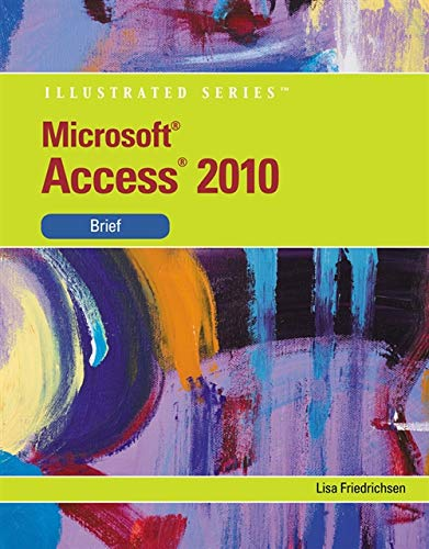 9780538748278: Microsoft Access 2010: Illustrated Brief (Available Titles Skills Assessment Manager (SAM) - Office 2010)