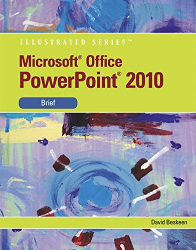 9780538748308: Microsoft PowerPoint 2010: Illustrated Brief (Available Titles Skills Assessment Manager (SAM) - Office 2010)