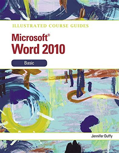 9780538748339: Illustrated Course Guide: Microsoft Word 2010 Basic (Illustrated Series: Course Guides)