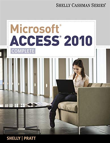 9780538748629: Microsoft Access 2010: Complete (SAM 2010 Compatible Products)